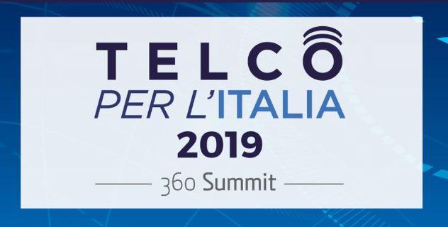 """""""Telco per l'Italia 2019"""" Congress – Telecommunication Summit 360"""